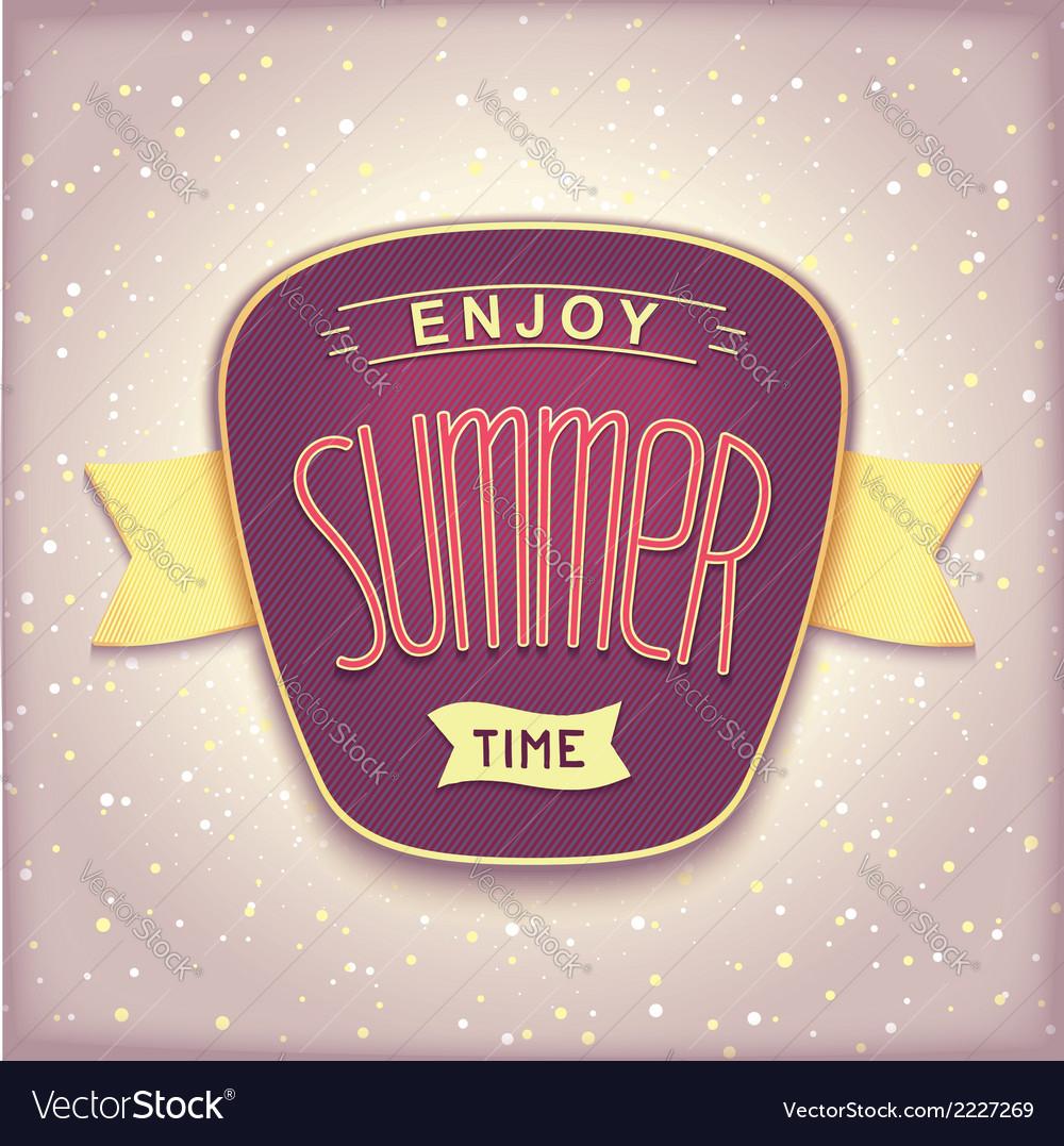 Enjoy summer time retro label