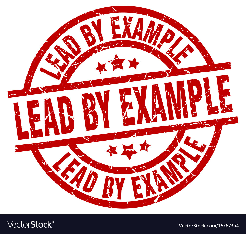 lead by example round red grunge stamp royalty free vector