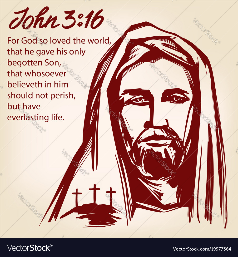 Jesus christ the son of god john 3 16 the quote