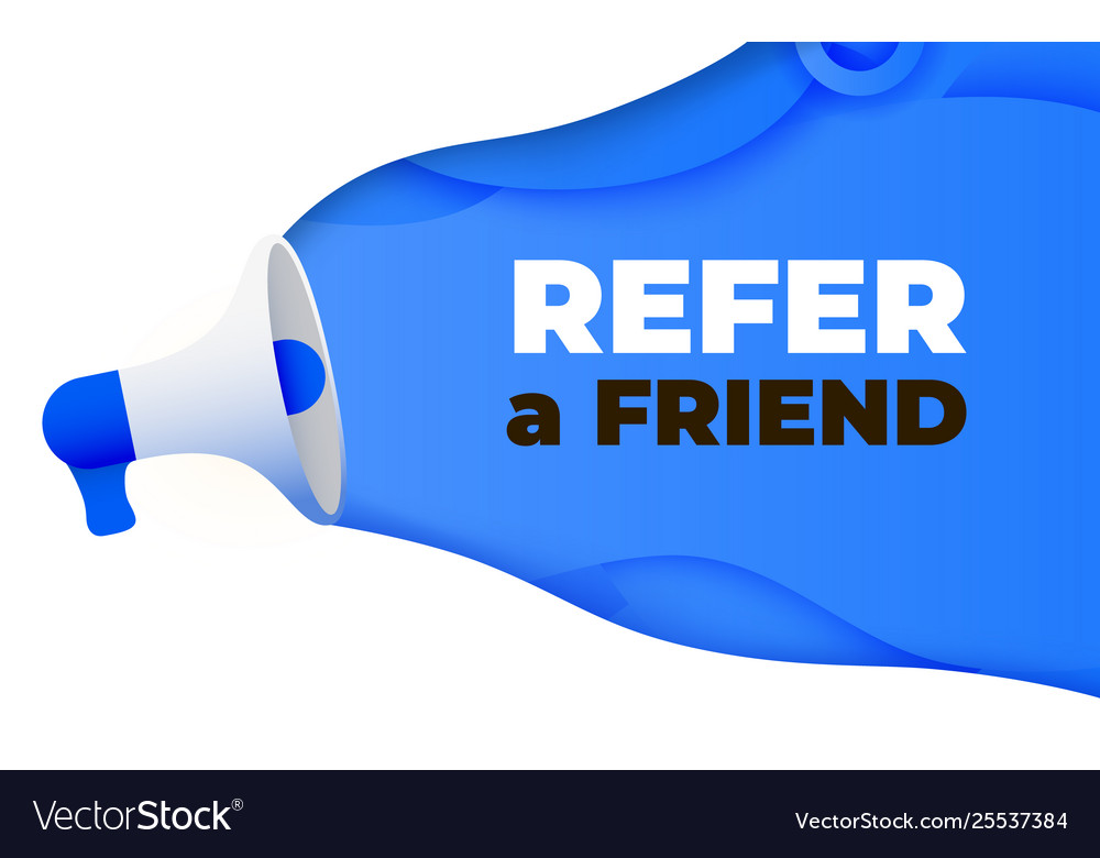 Megaphone with refer a friend word