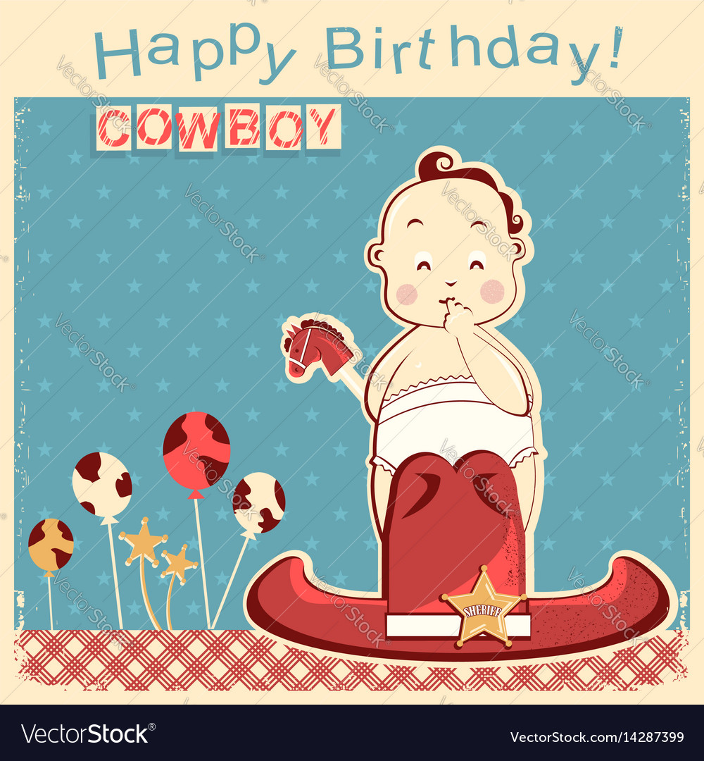 Cowboy happy birthday card with little baby vector image