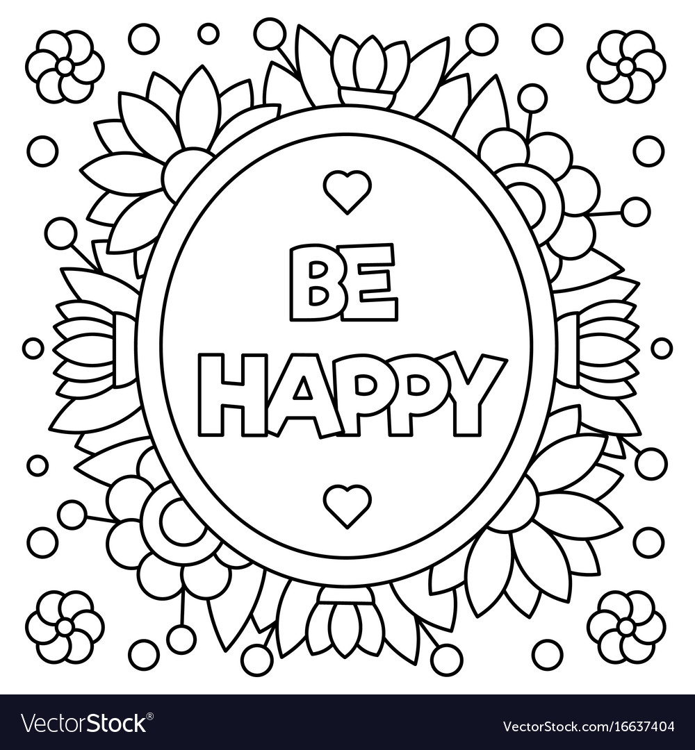 Be happy coloring page Royalty Free Vector Image