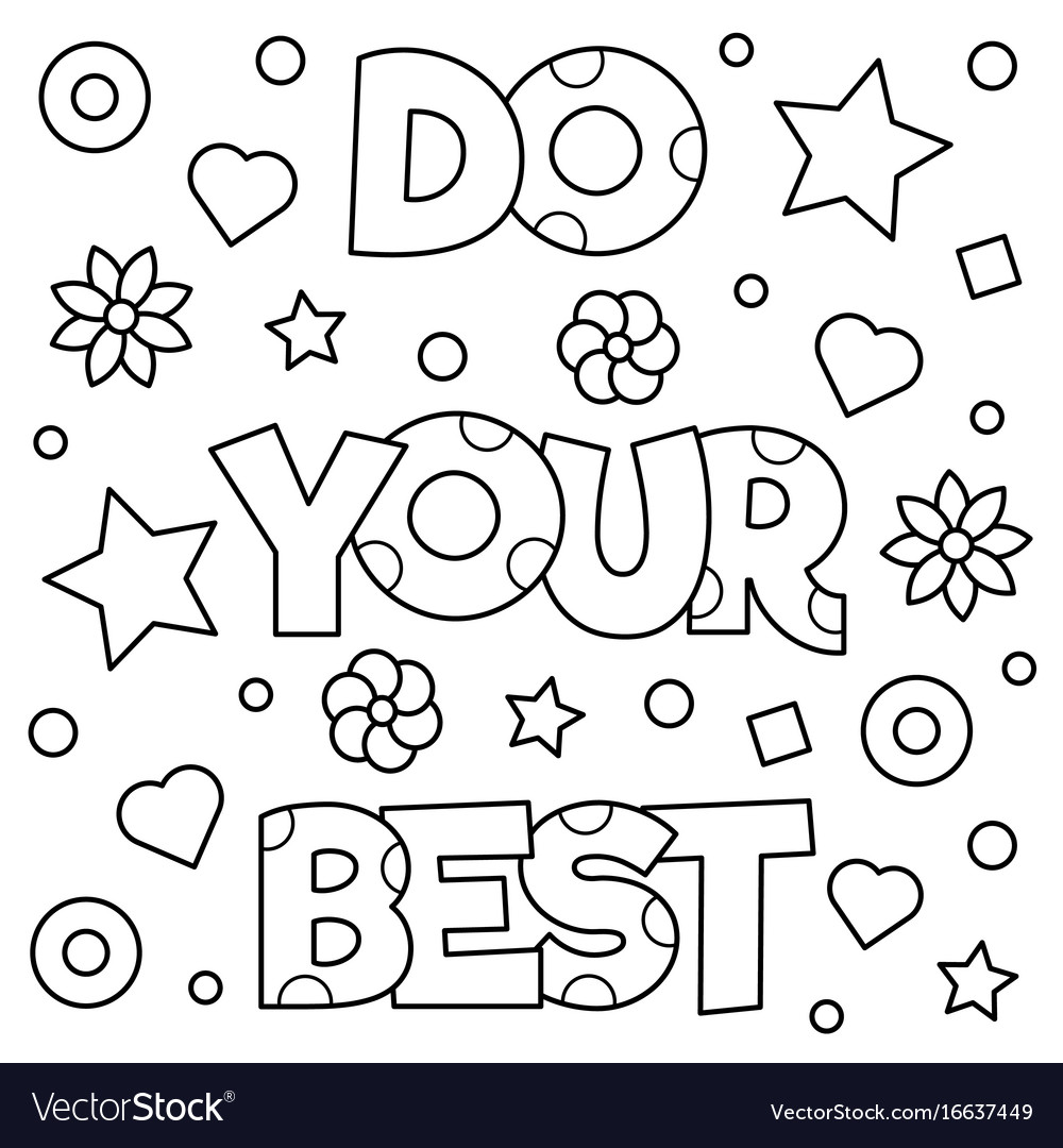 Do Your Best Coloring Page Royalty Free Vector Image