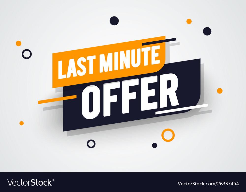 Dynamic last minute offers label