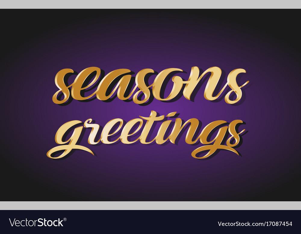 Seasons greetings gold golden text postcard vector image m4hsunfo