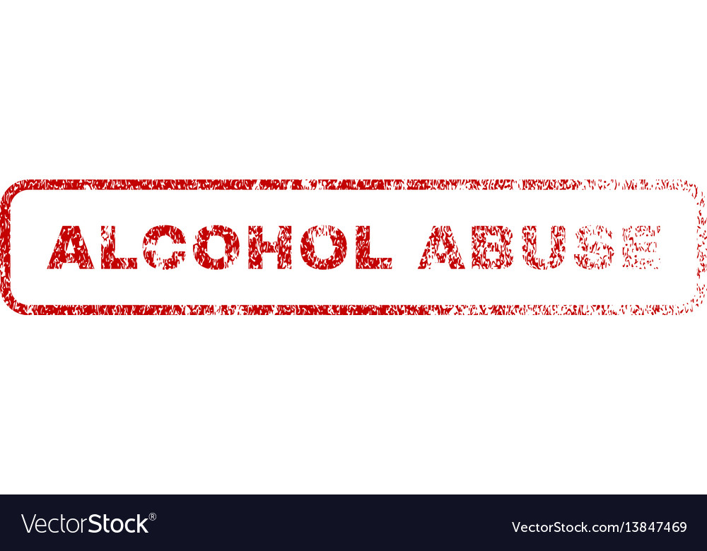 Alcohol abuse rubber stamp