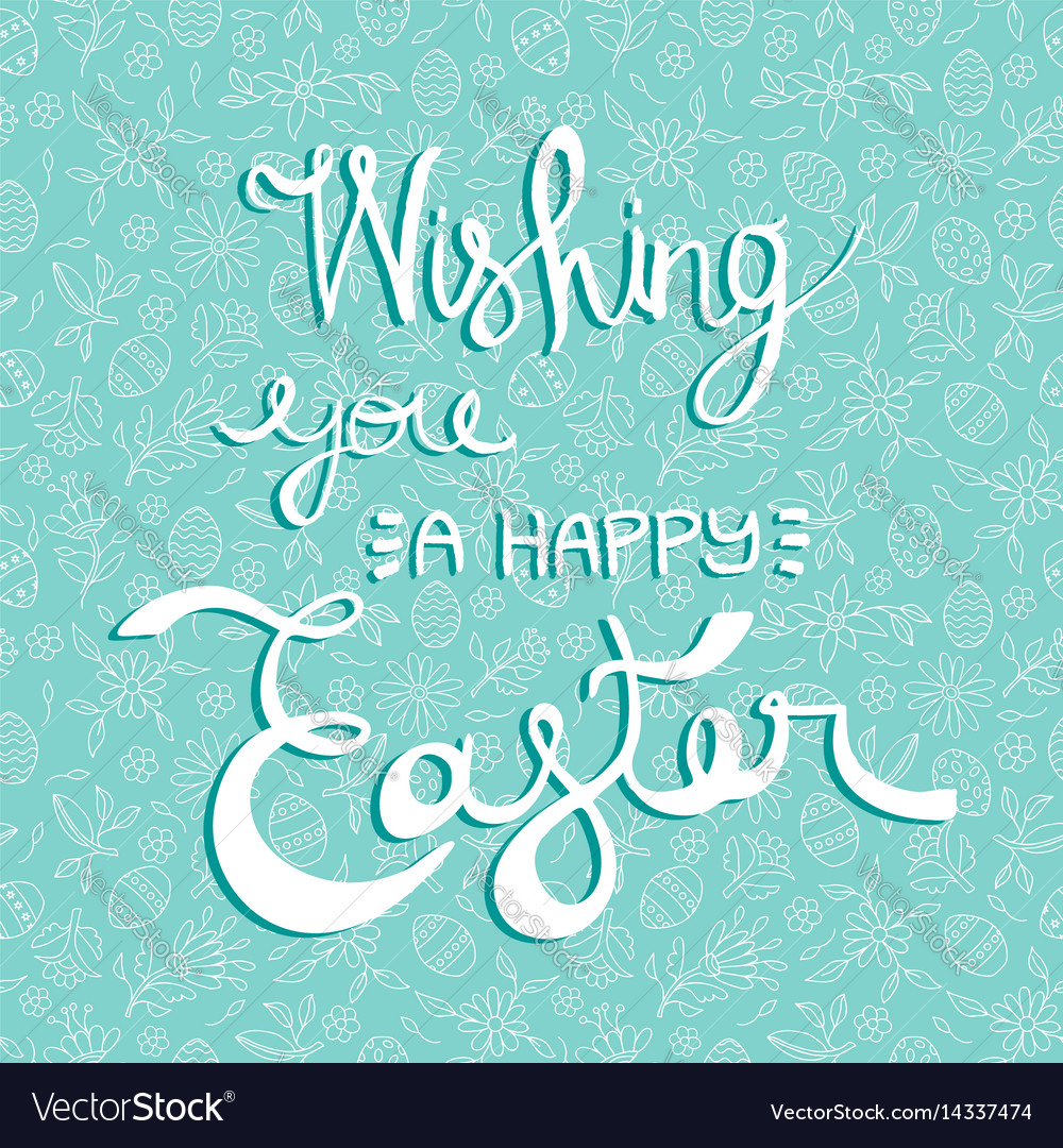 Easter greeting card quote on holiday background