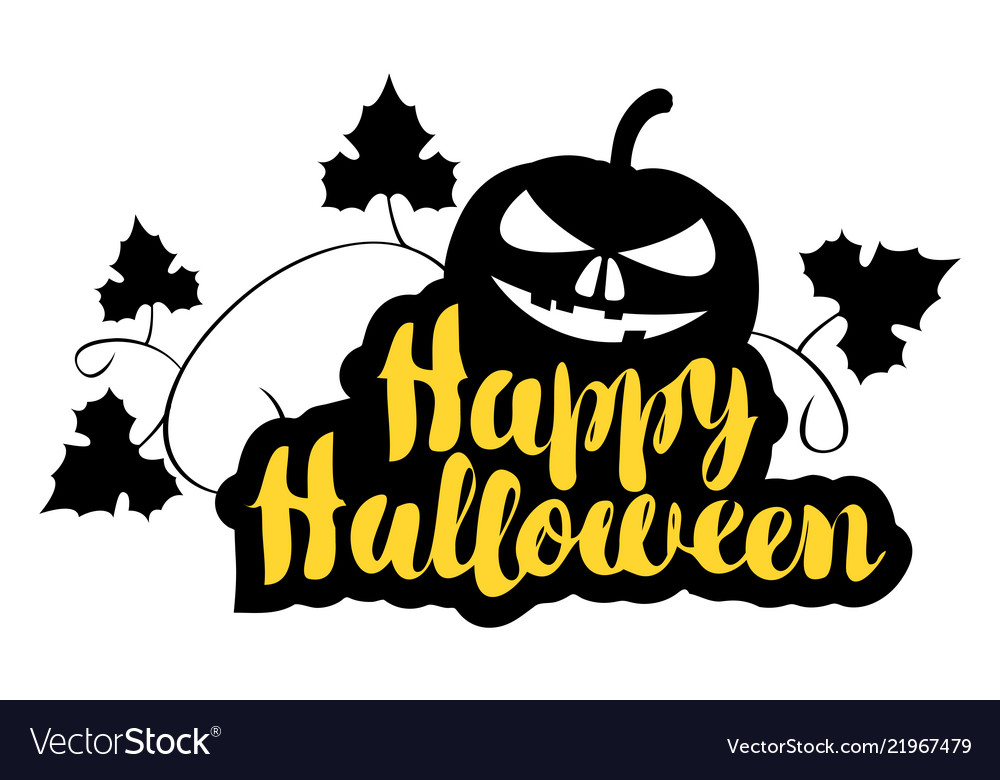 Happy Halloween Lettering With A Smiling Pumpkin Vector Image
