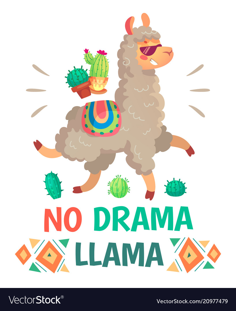 Motivation lettering with no drama llama chilling