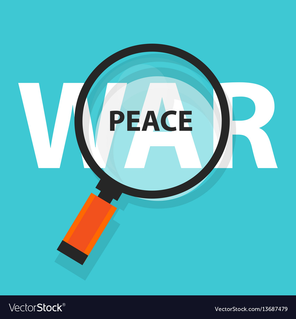 Peace war politics concept analysis magnifying