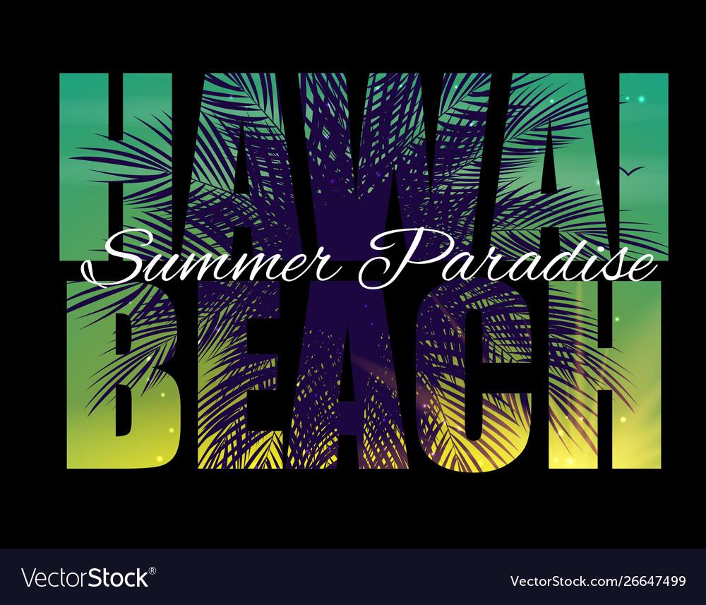 Hawai beach summer paradise abstract palm