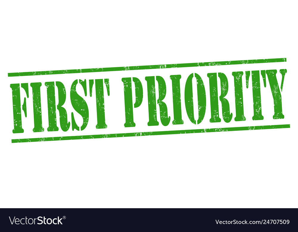 First priority sign or stamp