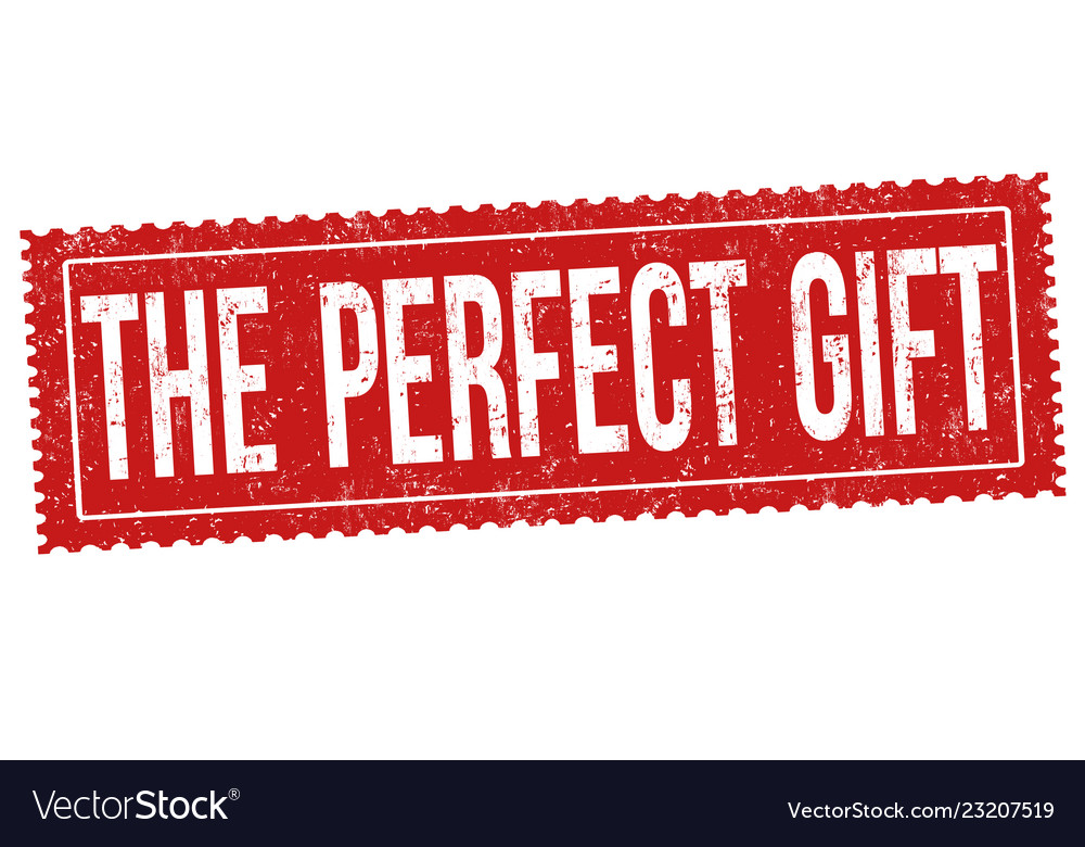 The perfect gift sign or stamp