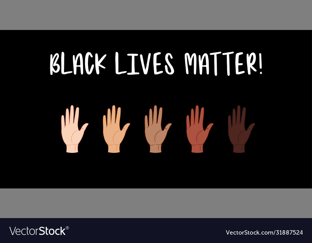 Black lives matter hands with different skin