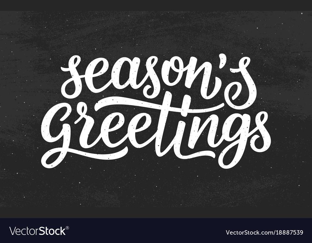 Seasons Greetings >> Seasons Greetings Calligraphy Lettering Text
