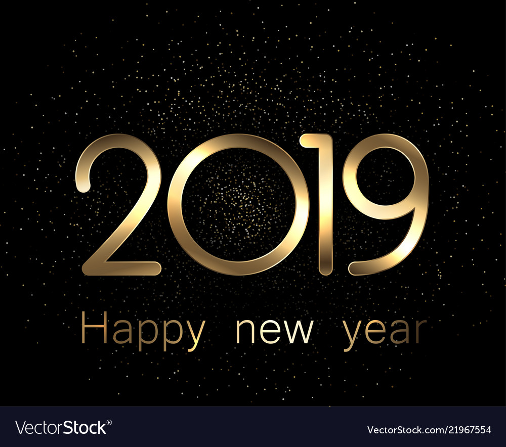 2019 happy new year gold and black background vector image