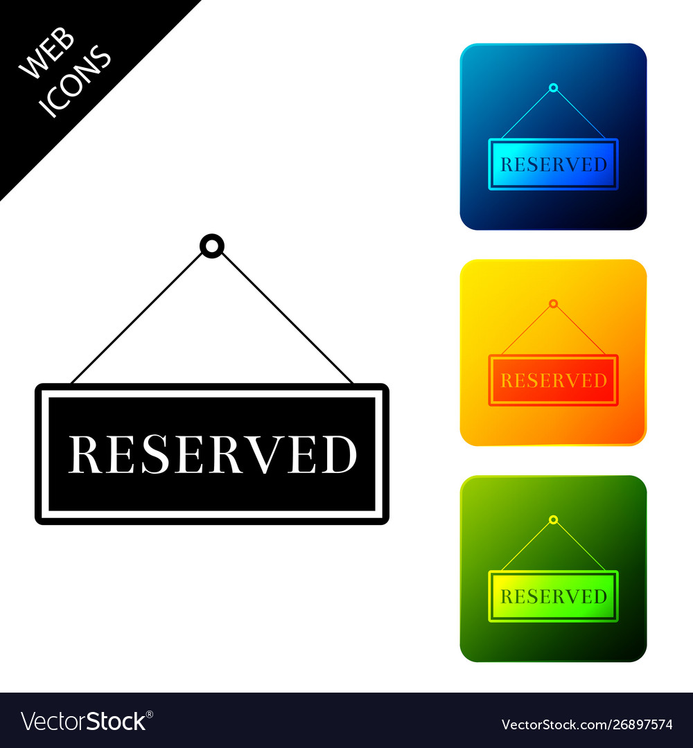 Hanging sign with text reserved sign icon isolated