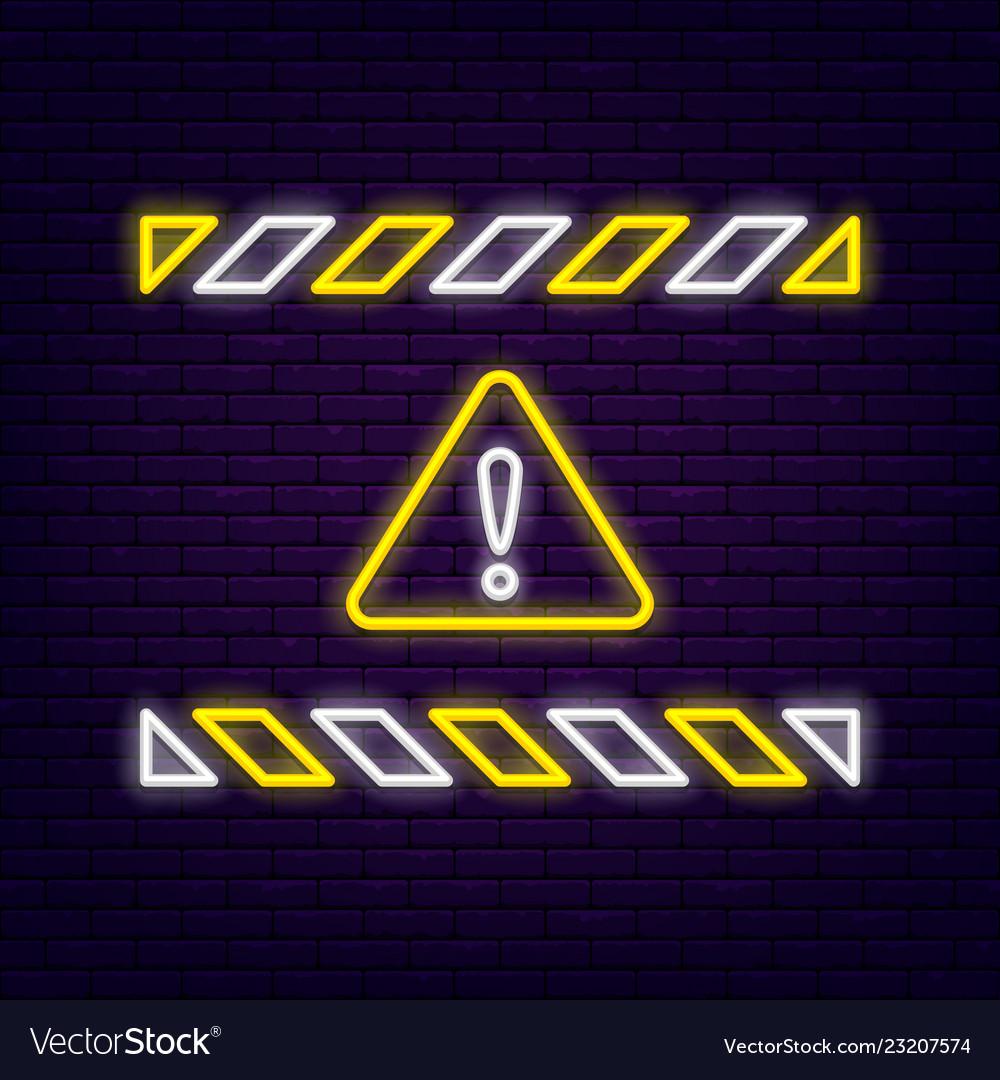 Neon warning sign