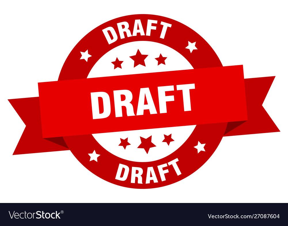 Draft ribbon draft round red sign draft