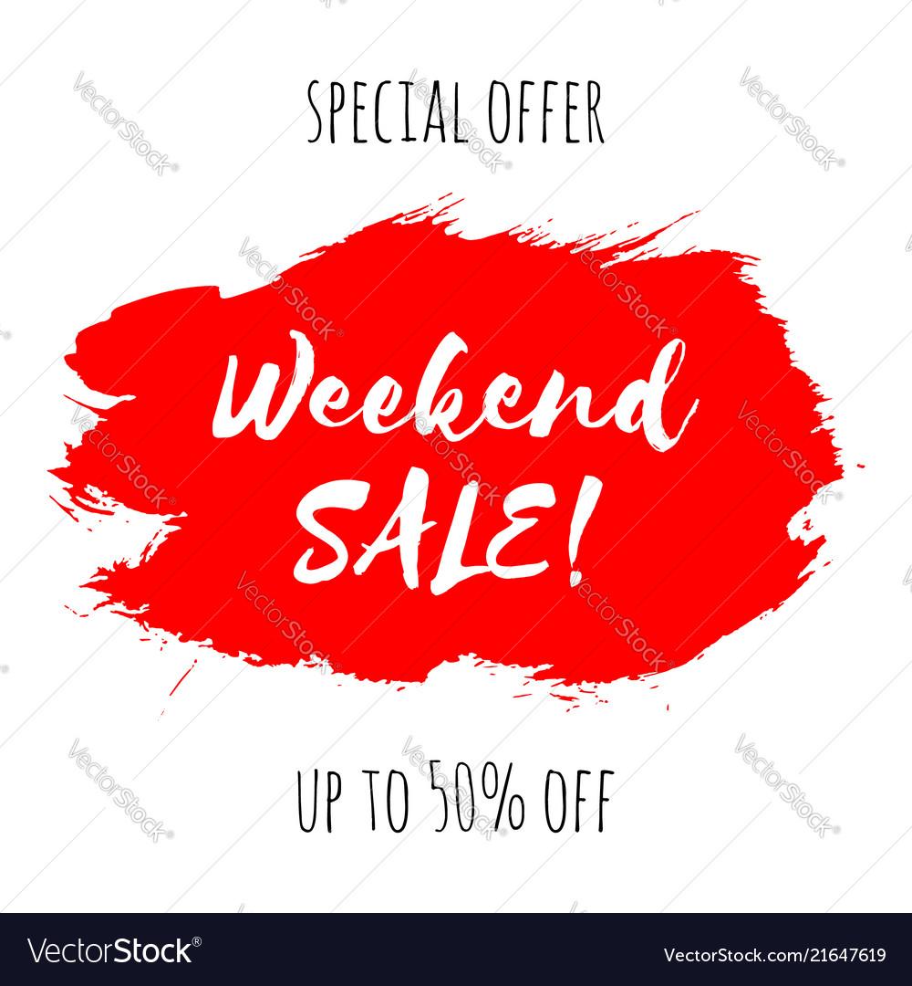 Weekend sale lettering inscription special offer