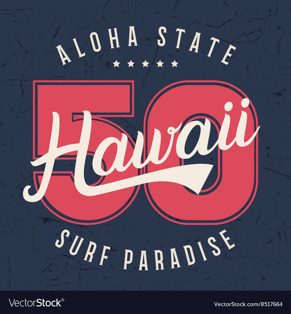 Hawaii lettering typography t-shirt graphics
