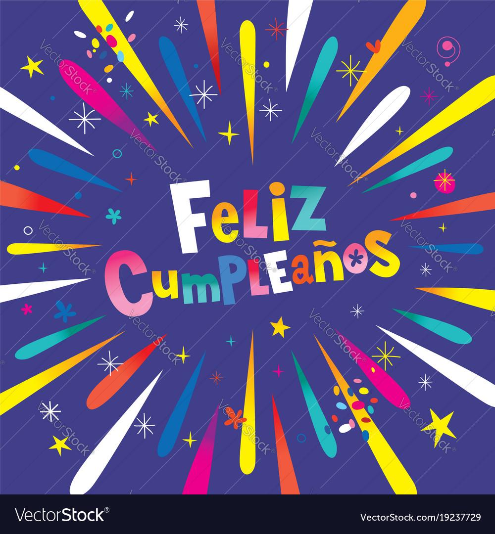 Peachy Feliz Cumpleanos Happy Birthday In Spanish Vector Image Funny Birthday Cards Online Alyptdamsfinfo