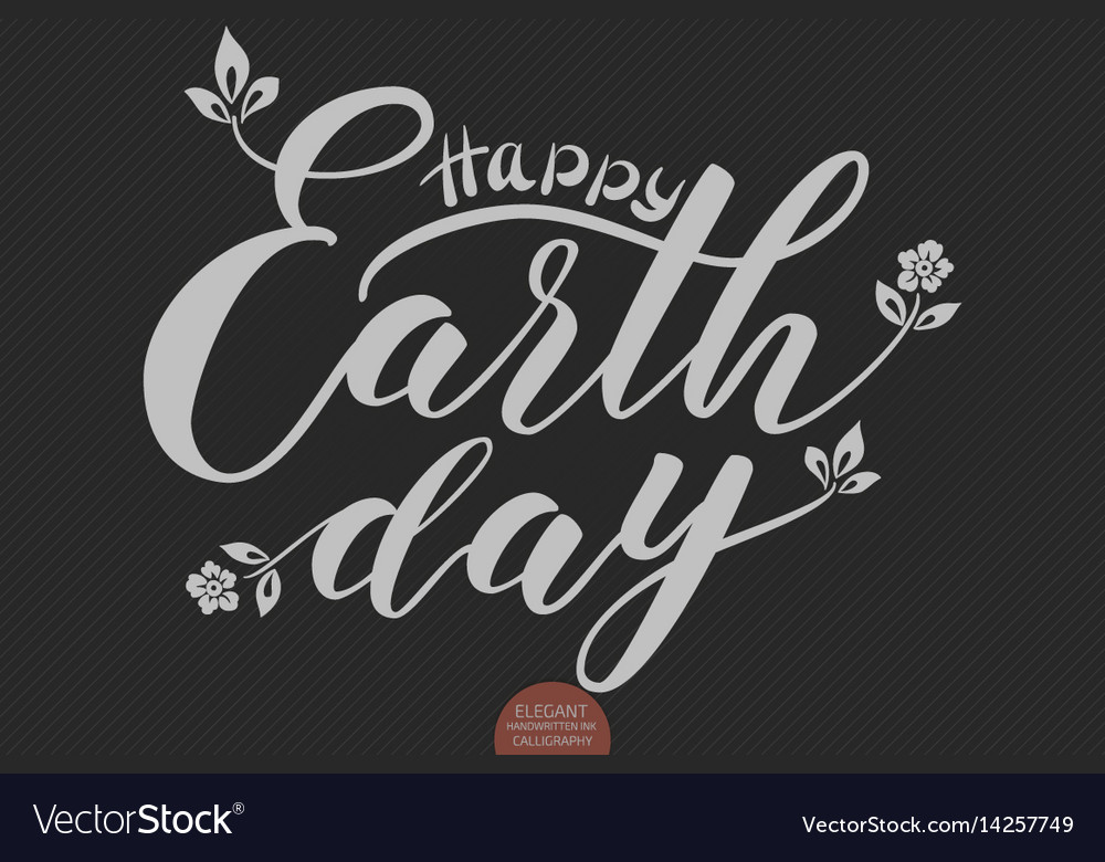 Hand drawn lettering happy earth day