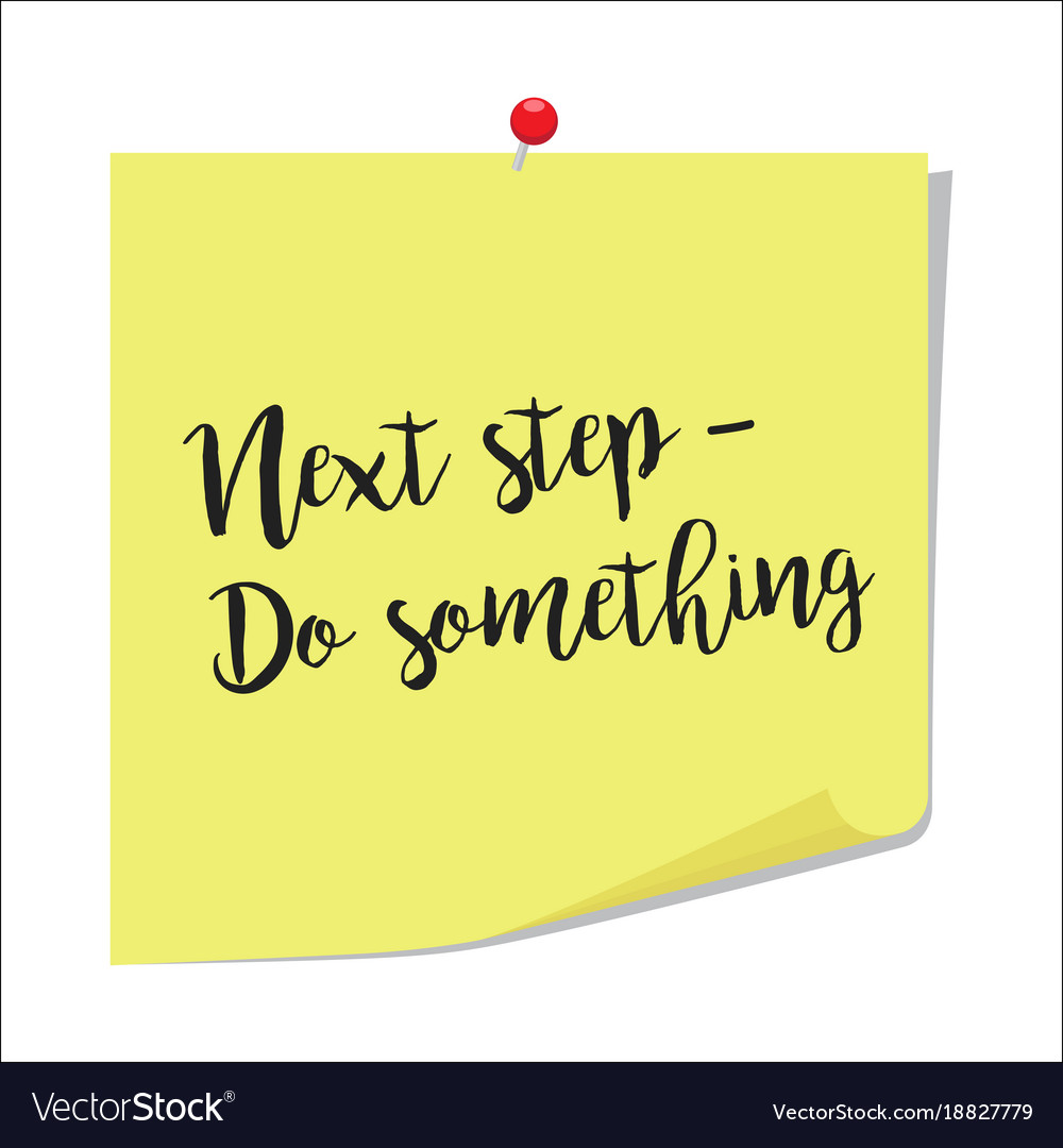 Next step do something paper note vector image