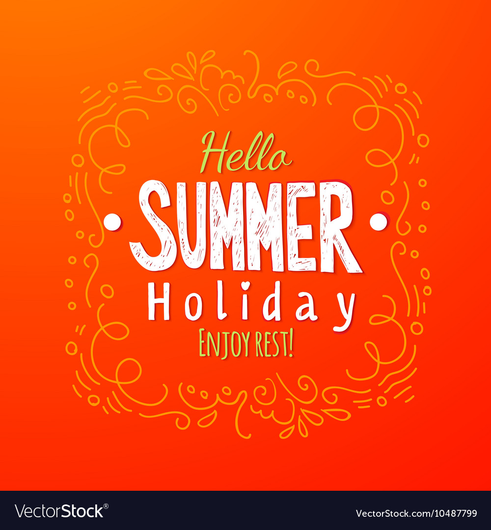 Hello summer Holidays Greeting card