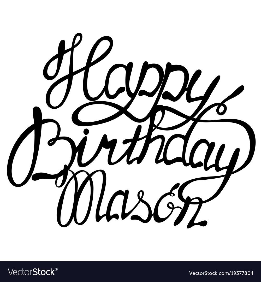 Happy birthday mason name lettering