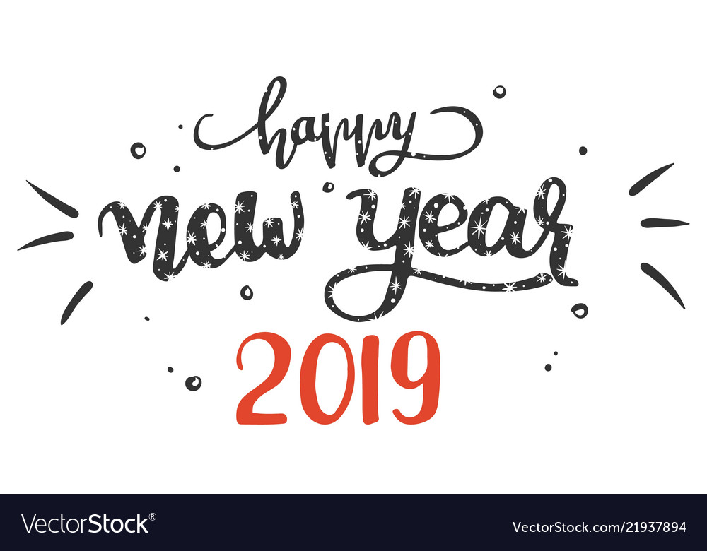 Hand-written lettering phrase happy new year 2019