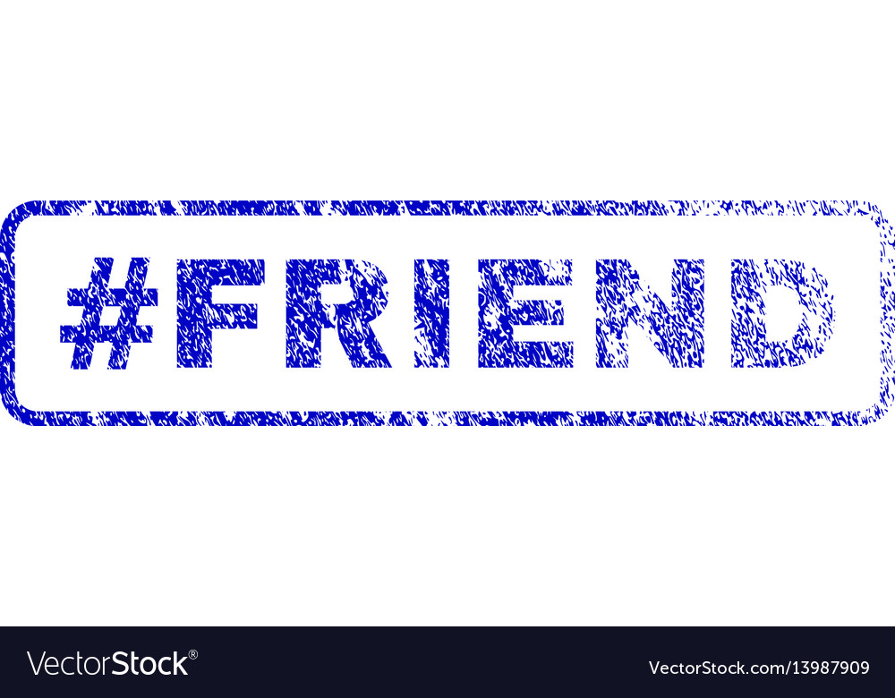 Hashtag friend rubber stamp vector image