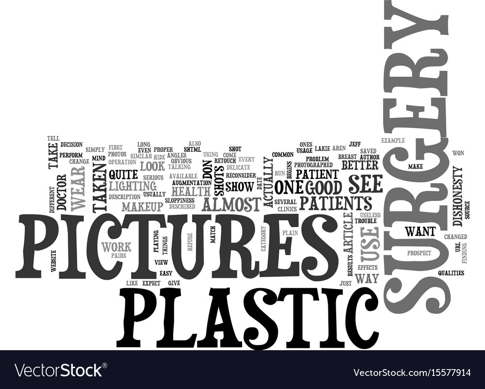 What do plastic surgery pictures look like text