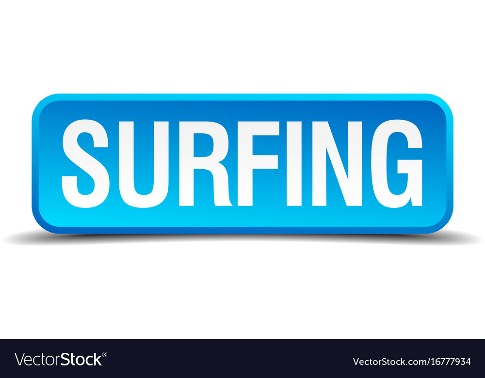 Surfing blue 3d realistic square isolated button