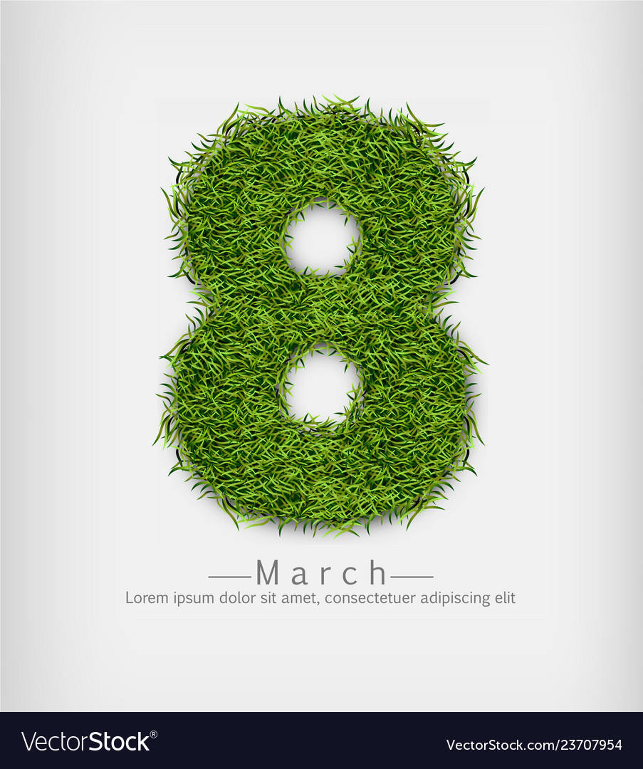 8 march green grass realistic symbol sign