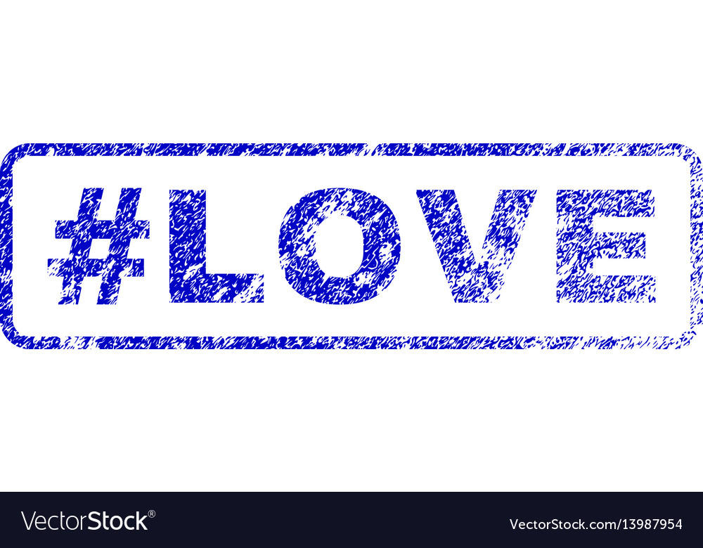 Hashtag love rubber stamp vector image