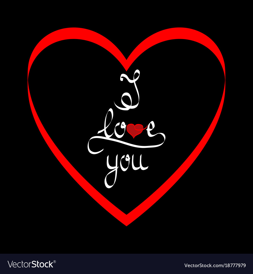 Lettering i love you in red heart on black vector image