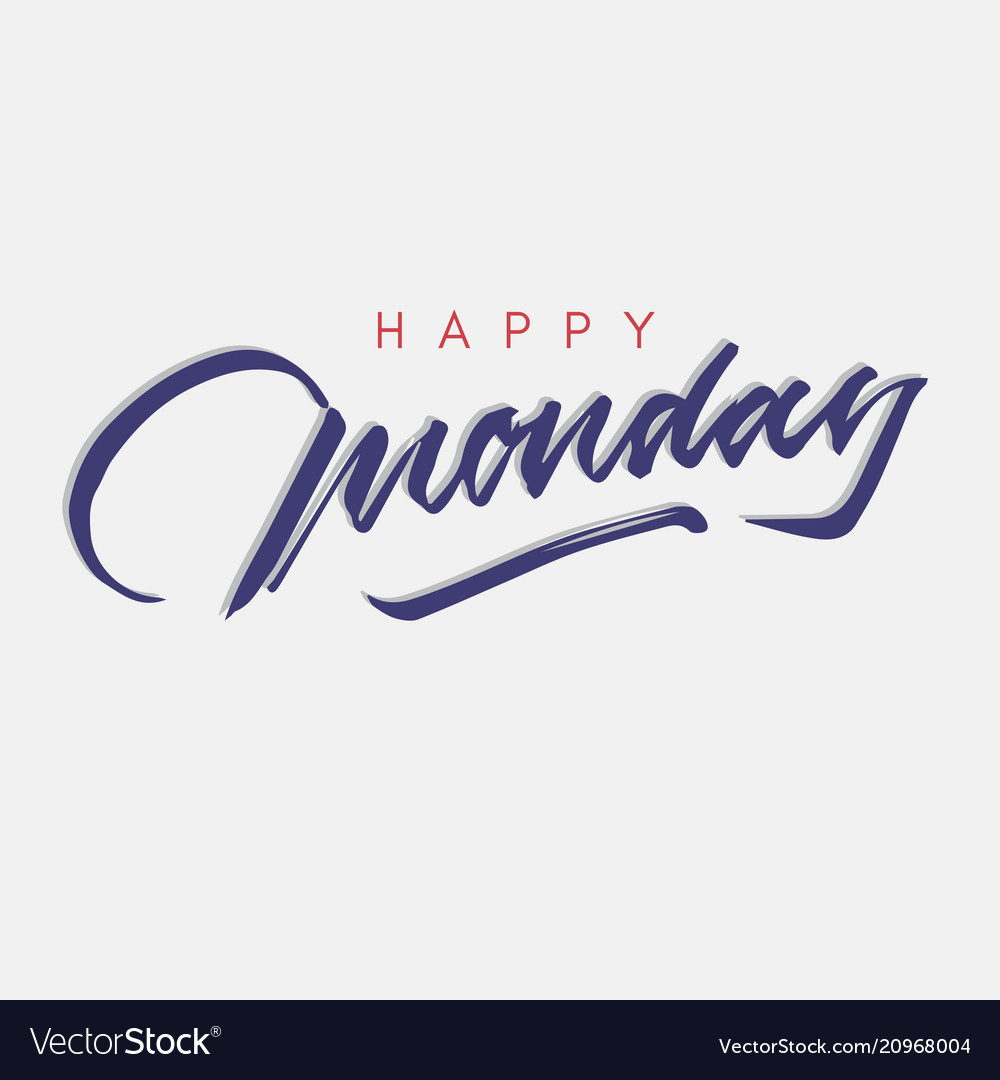 Happy monday vintage hand lettering