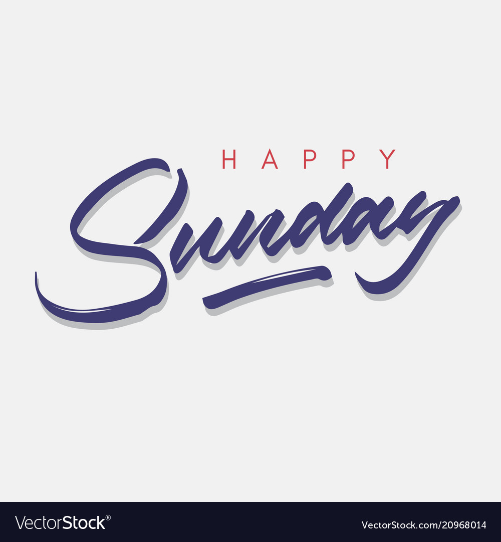 Happy Sunday Vintage Hand Lettering Royalty Free Vector