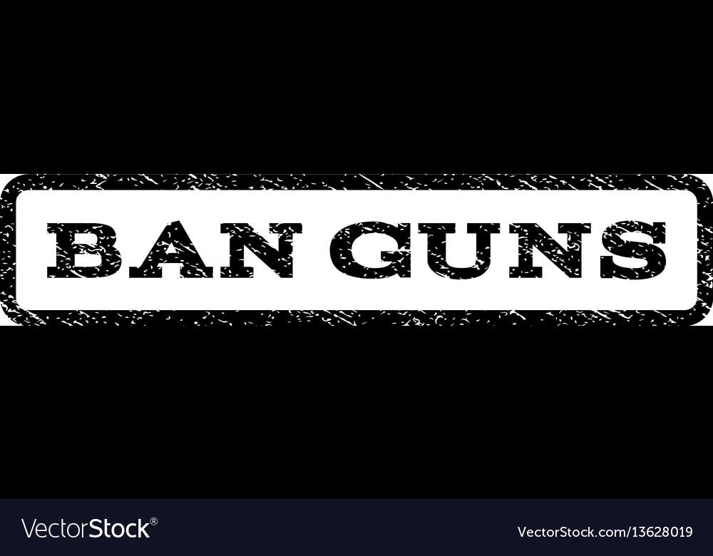 Ban guns watermark stamp