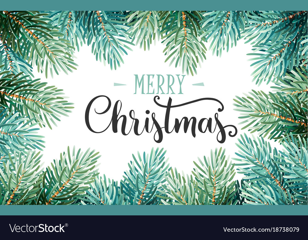 Fir branches with handwriting lettering