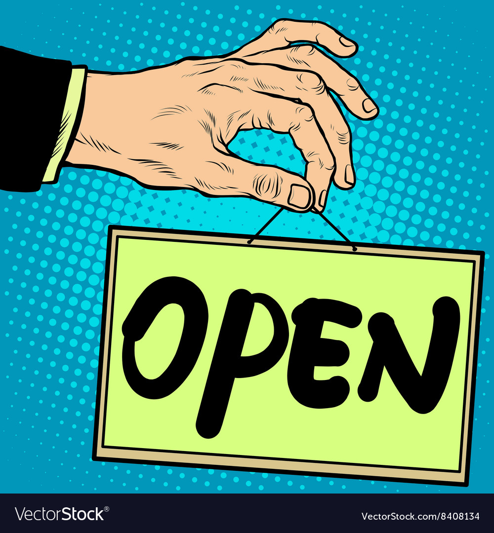 Hand holding a sign open vector image
