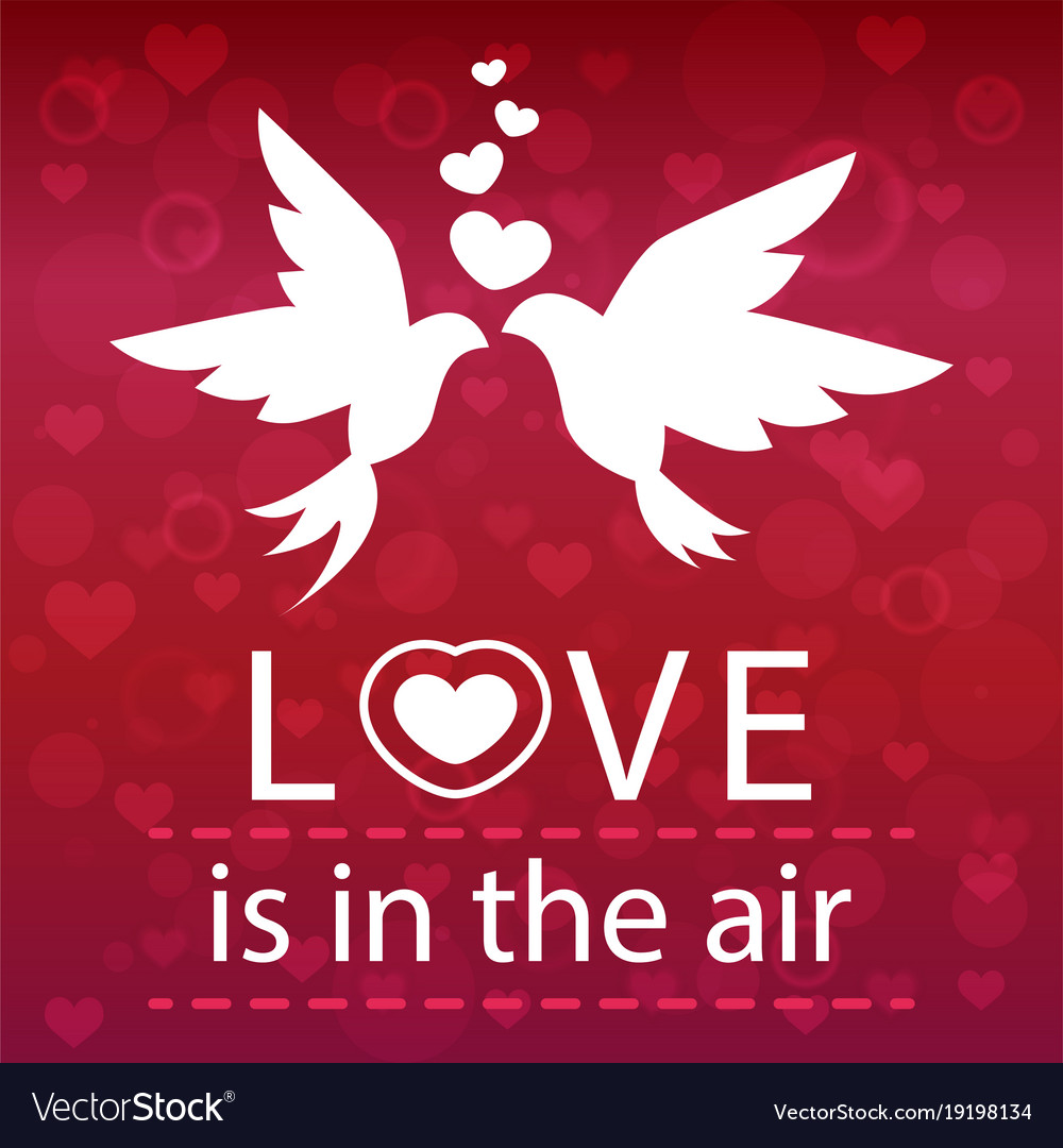 Valentine Day Love Is In The Air Image Royalty Free Vector