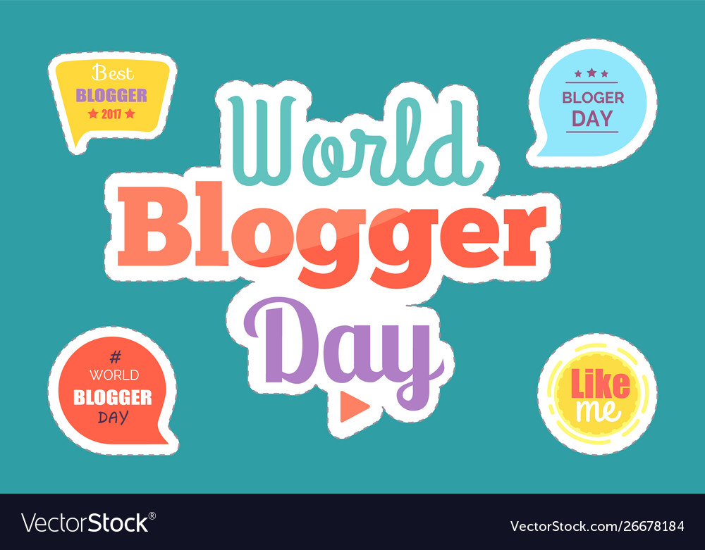 World blogger day stickers and boxes set Vector Image