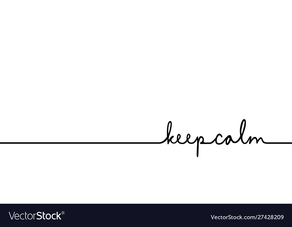 Keep calm - continuous one black line with word