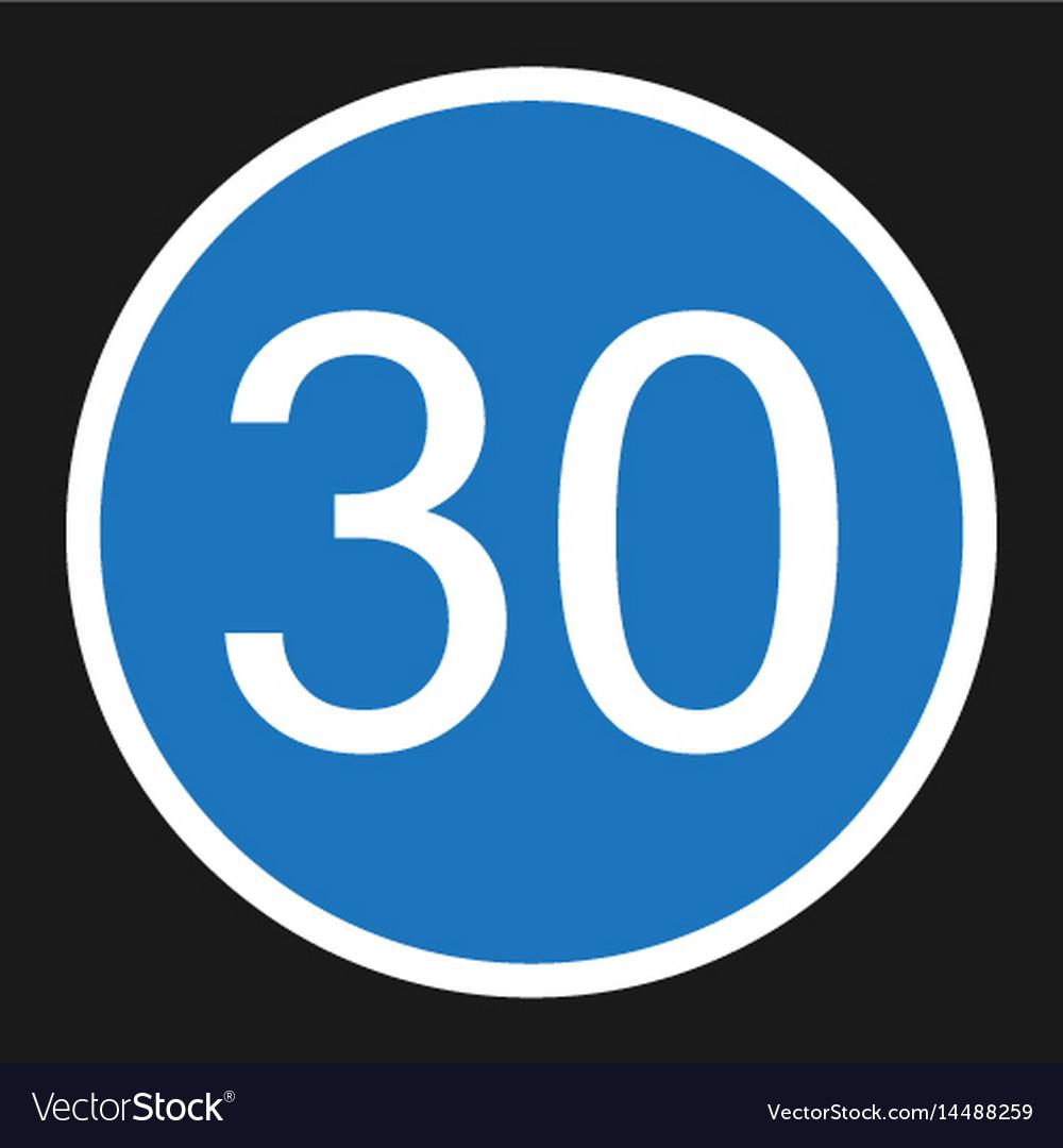 Minimum speed sign 30 flat icon
