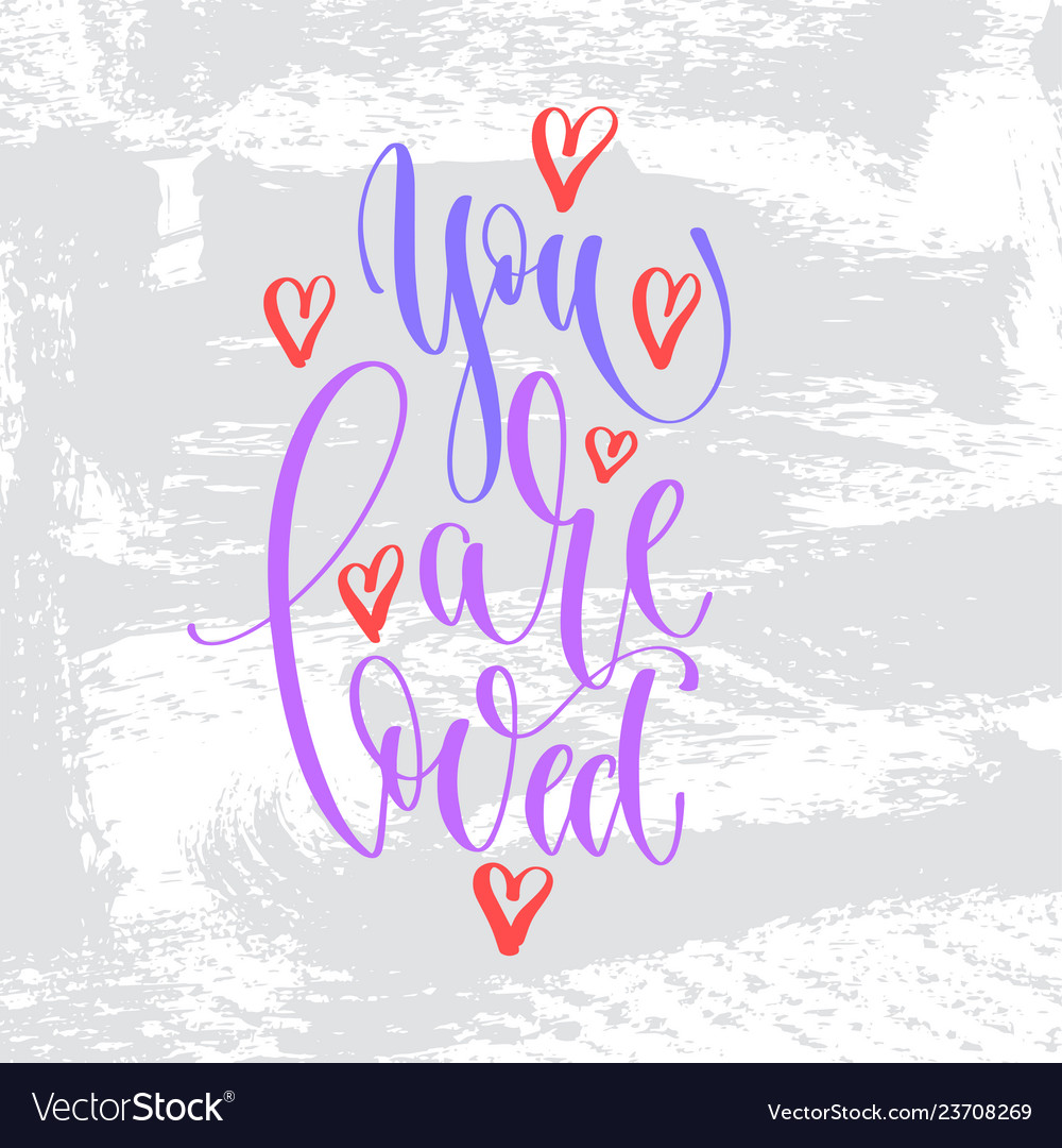 You are loved - hand lettering inscription text to