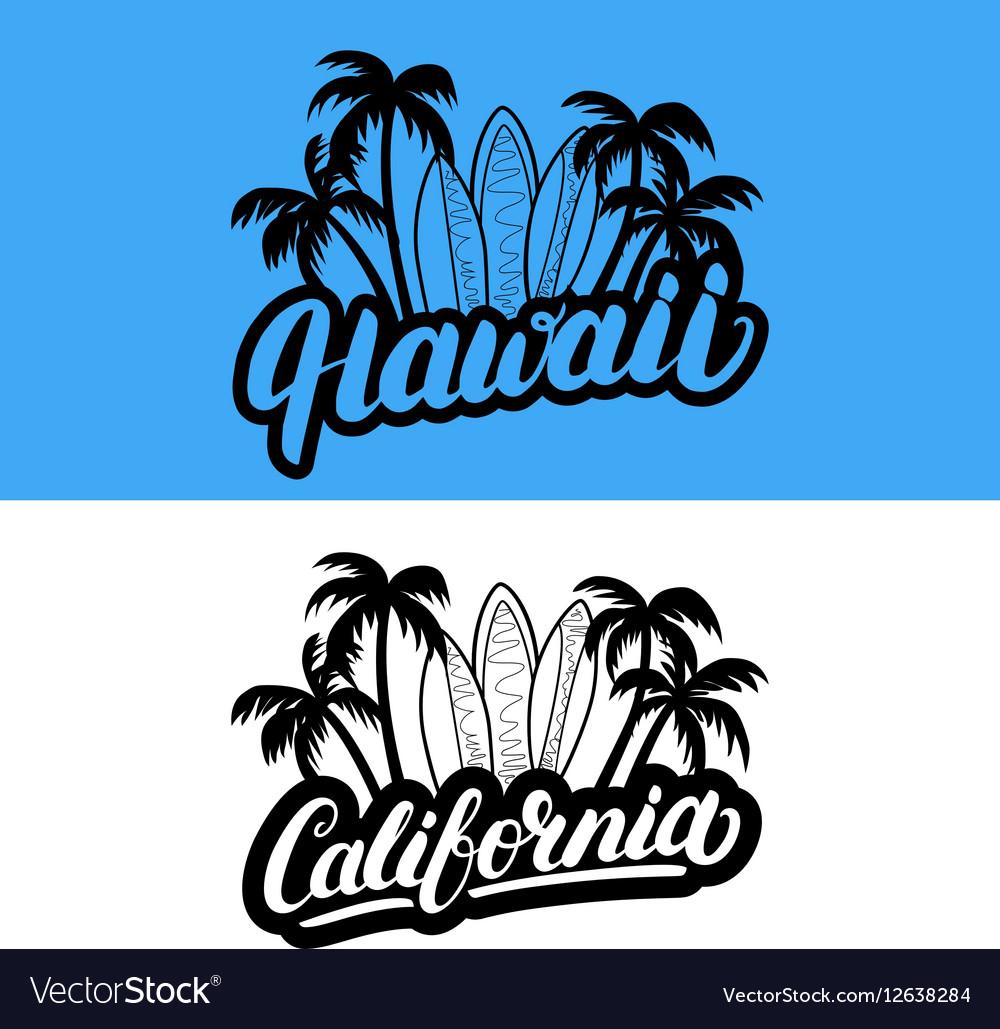 Set of Hawaii and California hand written