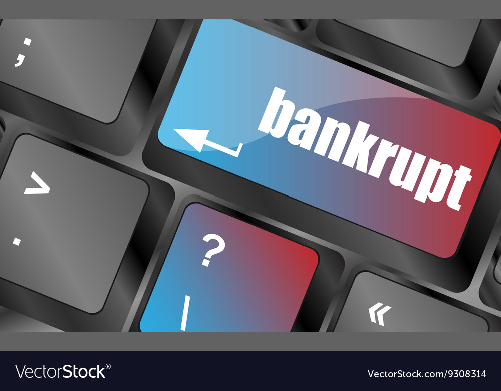 A keyboard with key reading bankrupt business