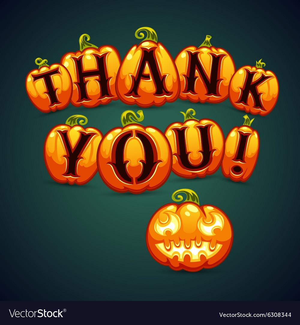Halloween Pumpkin Says Thank You